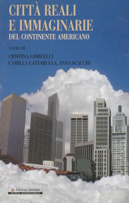 Città reali e immaginarie del continente americano
