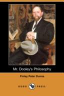 Mr. Dooley's Philosophy (Dodo Press)