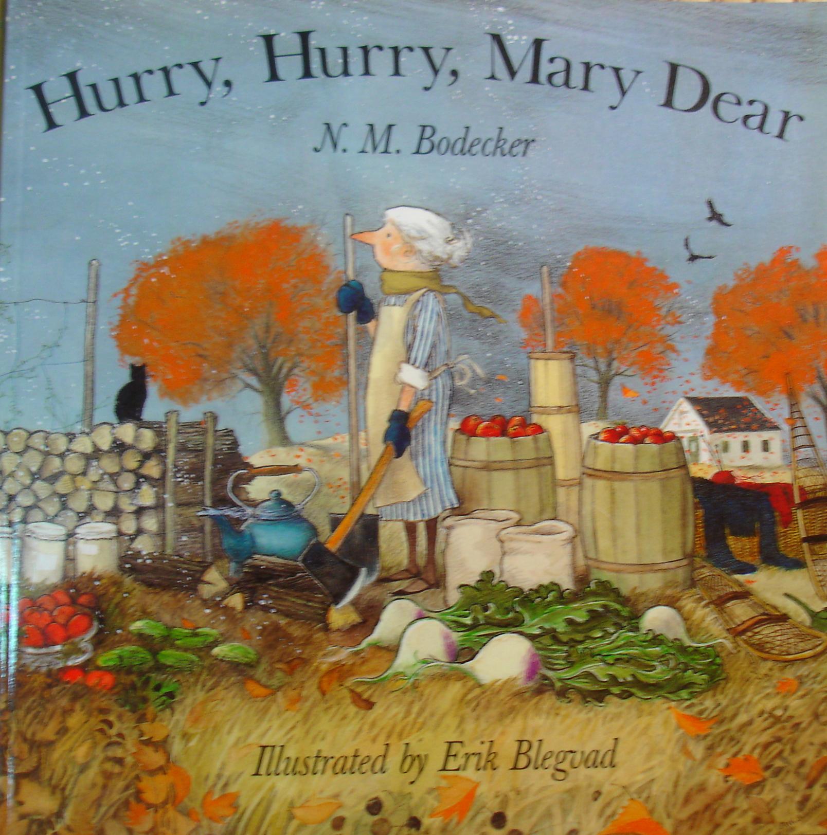 Hurry, Hurry, Mary D...