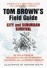 Tom Brown's Guide to City and Suburban Survival