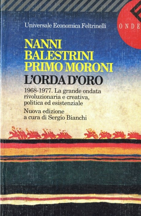 L'orda d'oro, 1968-1977