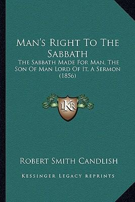 Man's Right to the Sabbath