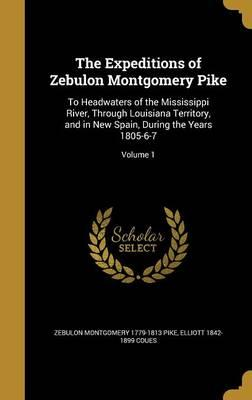 EXPEDITIONS OF ZEBULON MONTGOM