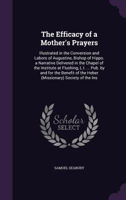 The Efficacy of a Mother's Prayers