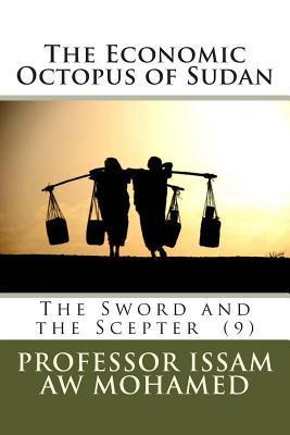 The Economic Octopus of Sudan