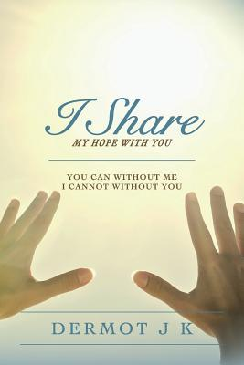I Share My Hope With You
