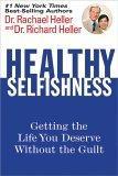 Healthy Selfishness