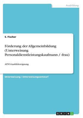 Förderung der Allgemeinbildung (Unterweisung Personaldienstleistungskaufmann / -frau)