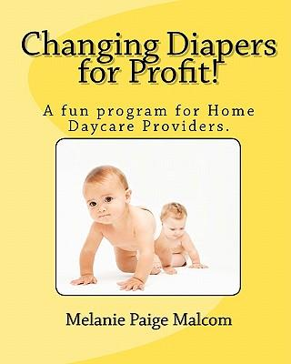 Changing Diapers for Profit!