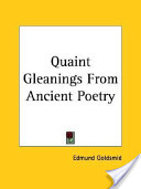Quaint Gleanings From Ancient Poetry