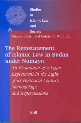 The Reinstatement of Islamic Law in Sudan Under Numayri