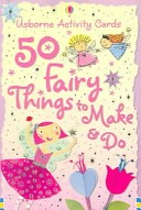 50 Fairy Things to M...