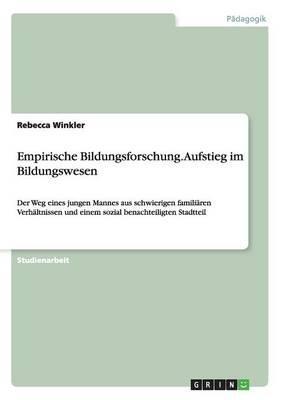 Empirische Bildungsforschung. Aufstieg im Bildungswesen