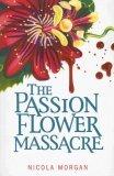 The Passionflower Massacre