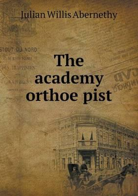 The Academy Orthoe Pist