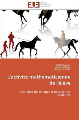 L'Activité Mathematicienne de l'Eleve
