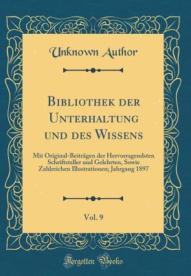 Bibliothek Der Unterhaltung Und Des Wissens, Vol. 9