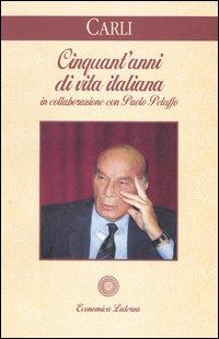 Cinquant'anni di vita italiana