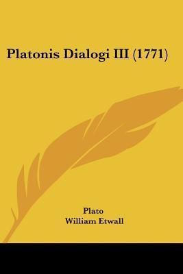 Platonis Dialogi III (1771)