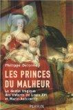 Les Princes du Malheur - Le destin tragique des enfants de Louis XVI et Marie-Antoinette