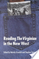 Reading The Virginian in the New West