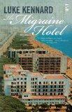 The Migraine Hotel
