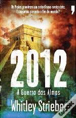 2012 - A Guerra das Almas