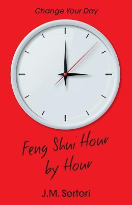 Feng Shui Hour by Hour
