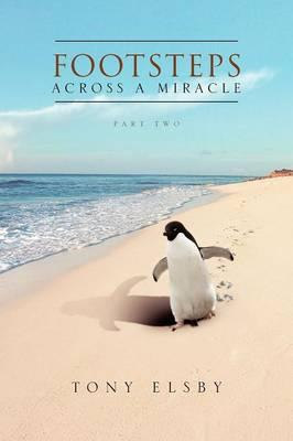 Footsteps Across a Miracle
