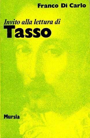 Invito alla lettura di Torquato Tasso