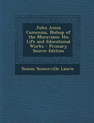 John Amos Comenius, Bishop of the Moravians