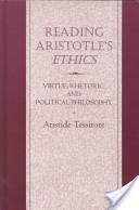 Reading Aristotle's Ethics