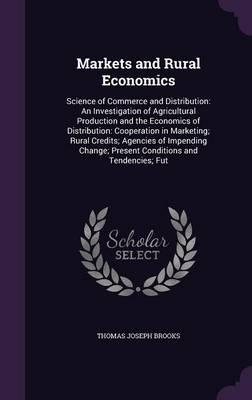 Markets and Rural Economics