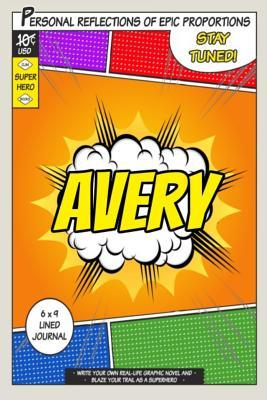 Superhero Avery Jour...