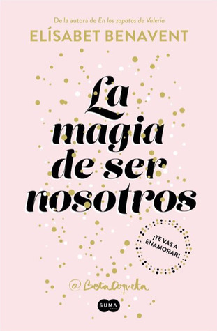 La magia de ser noso...