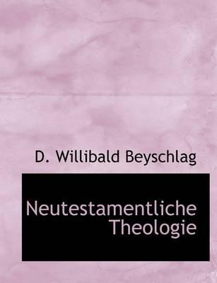 Neutestamentliche Theologie