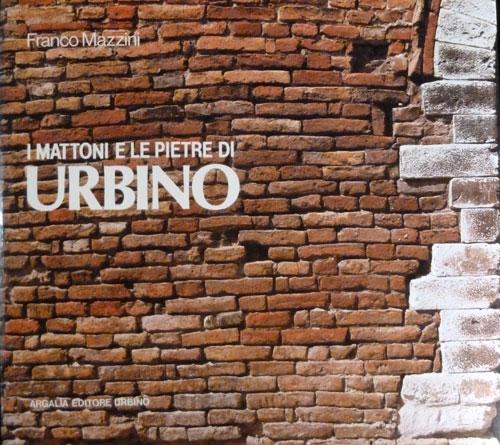 I mattoni e le pietre di Urbino