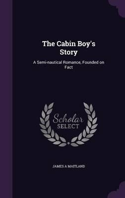 The Cabin Boy's Stor...
