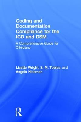 Coding and Documentation Compliance for the ICD and DSM