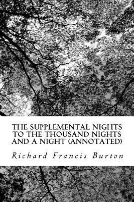The Supplemental Nights to the Thousand Nights and a Night