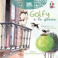 Golfy e le gazze. Ediz. italiana e inglese