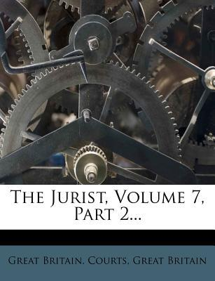 The Jurist, Volume 7, Part 2...