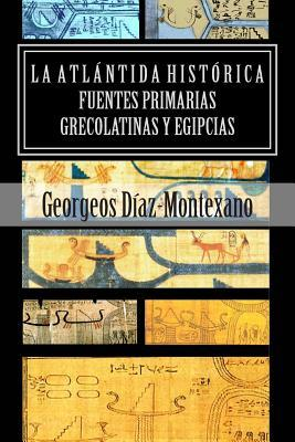 La atlántida histórica / The historic atlantis