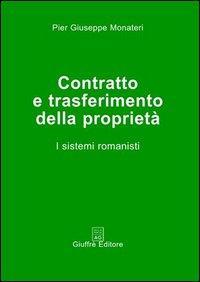Contratto e trasferimento della proprietà. I sistemi romanisti
