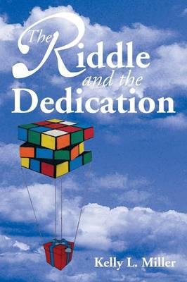 The Riddle and the Dedication