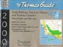 Thomas Guide 2000 Santa Barbara, San Luis Obispo and Ventura Counties