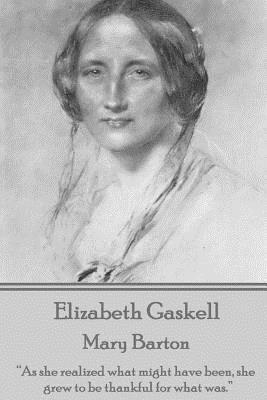 Elizabeth Gaskell - Mary Barton