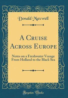 A Cruise Across Euro...