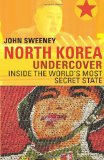 North Korea Undercov...