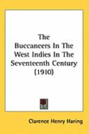 The Buccaneers in the West Indies in the Seventeenth Century (1910)